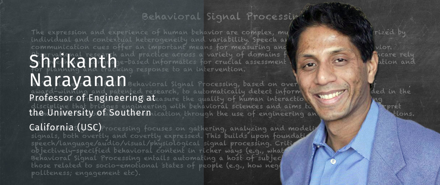 Shri Narayanan, co-Founder Behavioral Signals