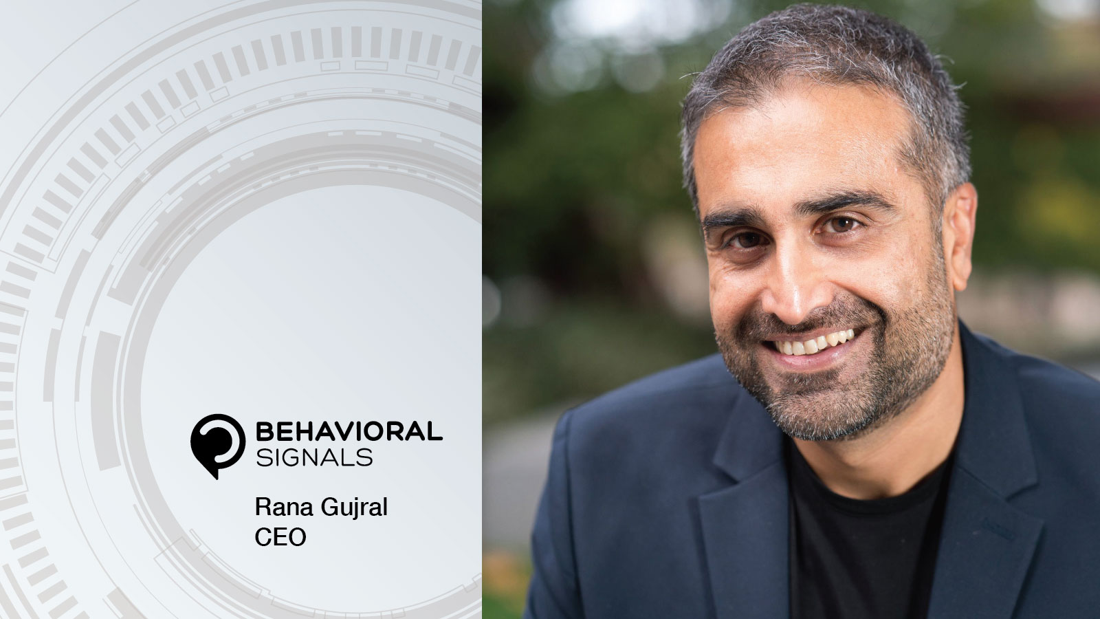 Behavioral Signals names new CEO, Rana Gujral