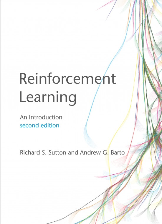Reinforcement Lesrning by Richard S. Sutton & Andrew G. Barto