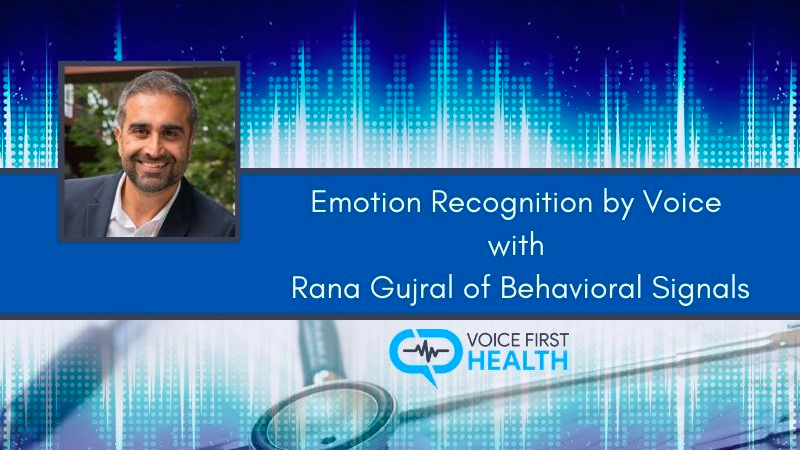 Emotion-Recognition-by-Voice-with-Rana-Gujral-Voice First Health_Episode_55